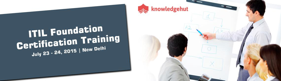 ITIL Foundation Certification Training in Delhi, India