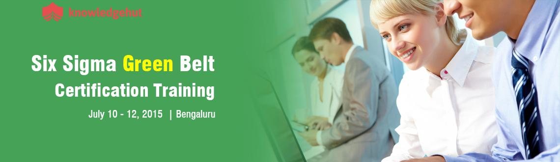 Book Online Tickets for Six Sigma Green Belt Certification Train, Bengaluru.  