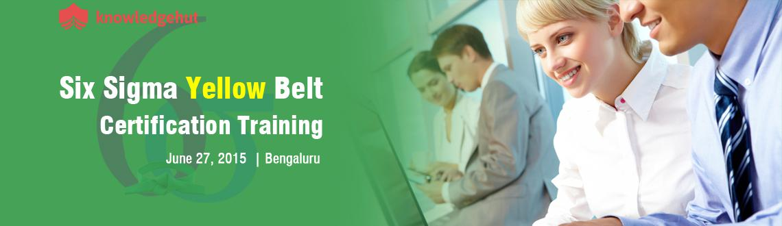Book Online Tickets for Six Sigma Yellow Belt Certification Trai, Bengaluru.  Six Sigma Yellow Belt Certification Training in Bangalore, India  http://www.knowledgehut.com/quality-management/six-sigma-yellow-belt-certification-training-bangalore#cls  Course Overview:  Six Sigma is a meticulous,