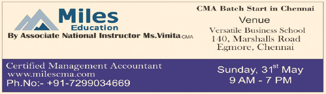 Book Online Tickets for CMA Batch Start in Chennai, Chennai. CMA Batch Start in ChennaiBy Associate National Instructor Ms. Vinita CMA.www.milescpareview.com / www.milescma.comContact :- +91 7299034669
