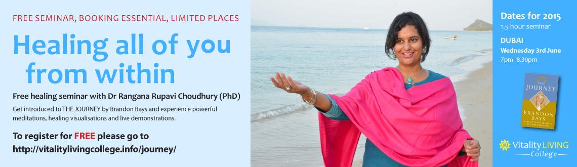 Free Healing Seminar Dubai with Dr Rangana Rupavi Choudhuri (PhD)