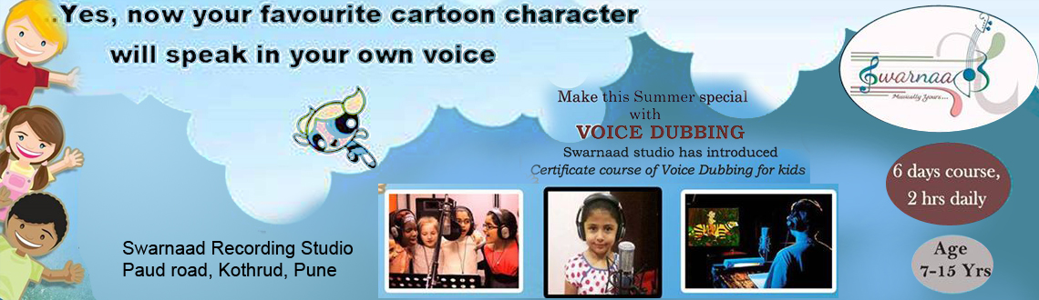 Certificate course of Voice dubbing for Kids (Age 8-15 Yrs)