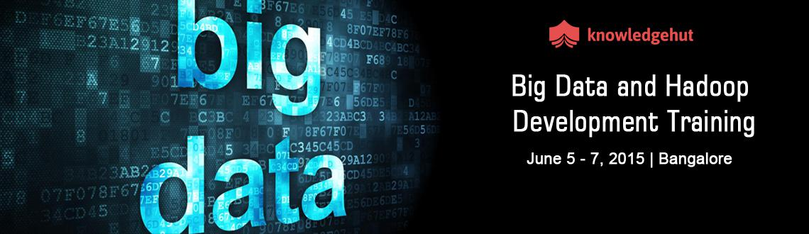 Book Online Tickets for Big Data and Hadoop Development Training, Bengaluru.  Big Data and Hadoop Development Training in Bangalore http://www.knowledgehut.com/big-data-and-hadoop/big-data-and-hadoop-development-training-classroom  Course Overview:  Companies around the world today find it increasingly