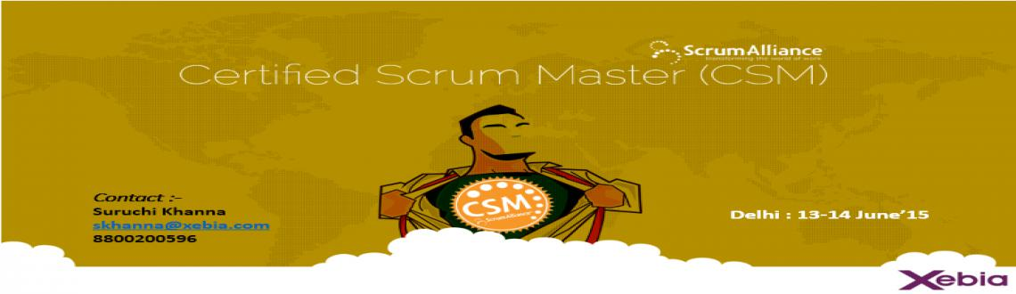 Certified Scrum Master | Delhi | 13-14 June15