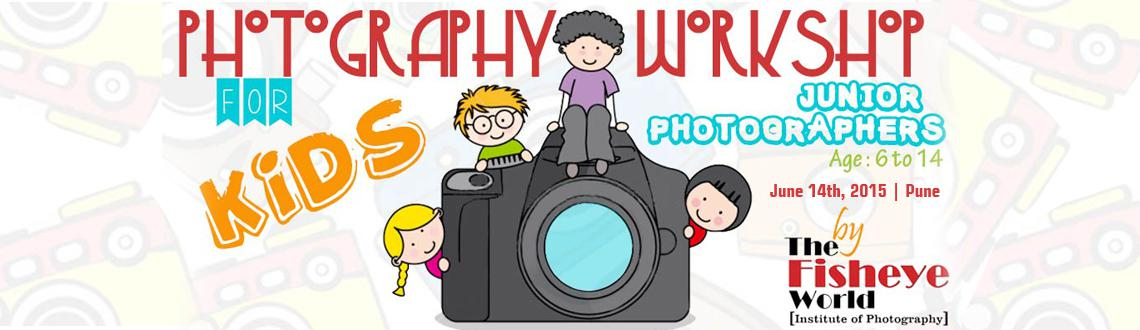 Book Online Tickets for Junior Photography Workshop  (Pune), Pune. e bring to you the Young Photographer Workshop for children in the age group of 6 to 14, specially crafted for growing minds. Photography is a simple and easy hobby to cultivate and doesn\\\'t require long learning periods. At the same time, it helps