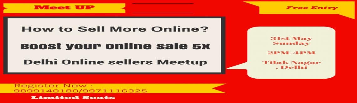 Delhi Online Sellers Meetup - Free Event