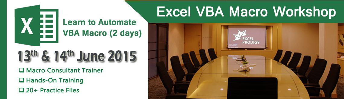Book Online Tickets for Excel VBA Macro Training for Working Pro, . Excel VBA Macro Training Training Date: 13th & 14th June 2015 Timing: 9:30AM - 5:30PM Location: Excel Prodigy, Valasarawakkam Training Fee: Rs. 7000 Participants will be served with Lunch & Refreshemnt for Both Days        Introd