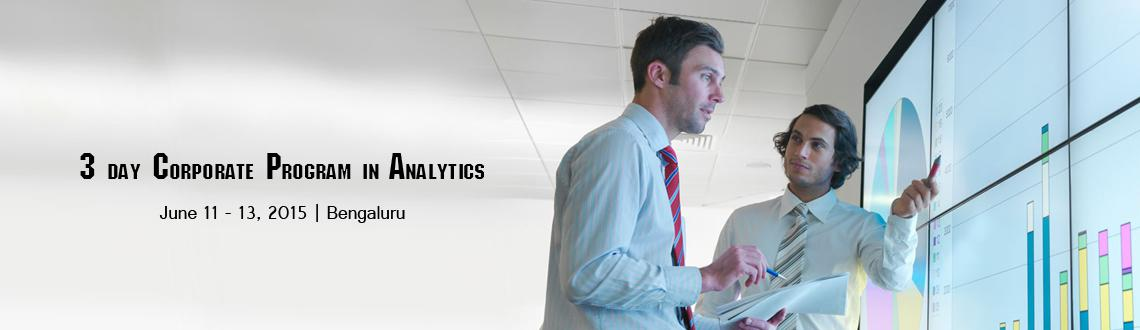 Book Online Tickets for 3 day Corporate Program in Analytics wit, Bengaluru. 3-day certified program on Data Analytics with R BY LISTEN2DATA