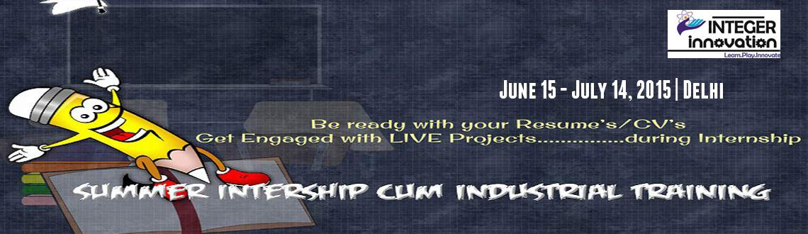 Book Online Tickets for Industrial Summer Internship and LIVE Pr, NewDelhi. Industrial Summer Internship and LIVE Project details:-