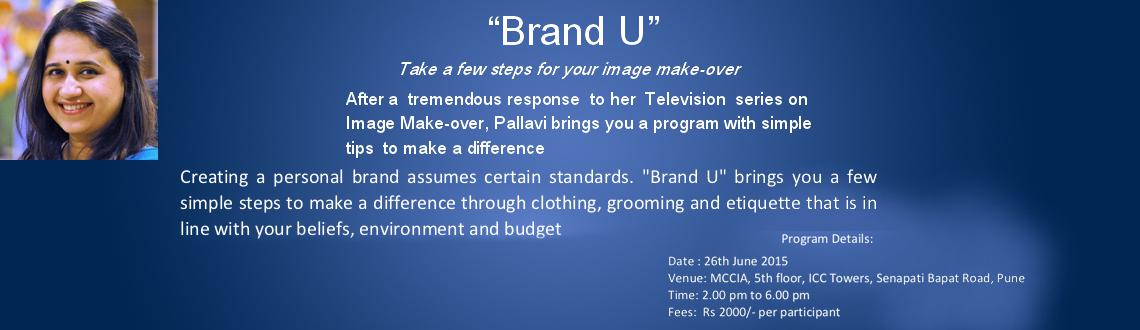 Book Online Tickets for Brand U, Pune. Course Outline: