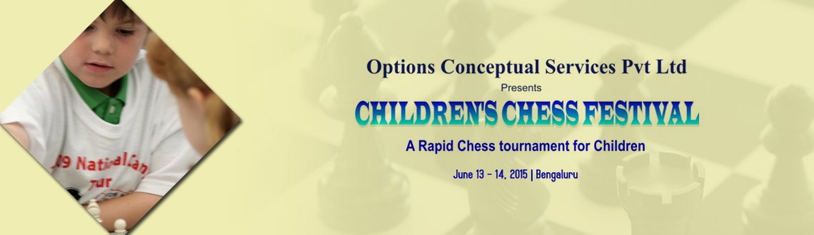 Book Online Tickets for Childrens Chess Festival - a rapid chess, Bengaluru. 