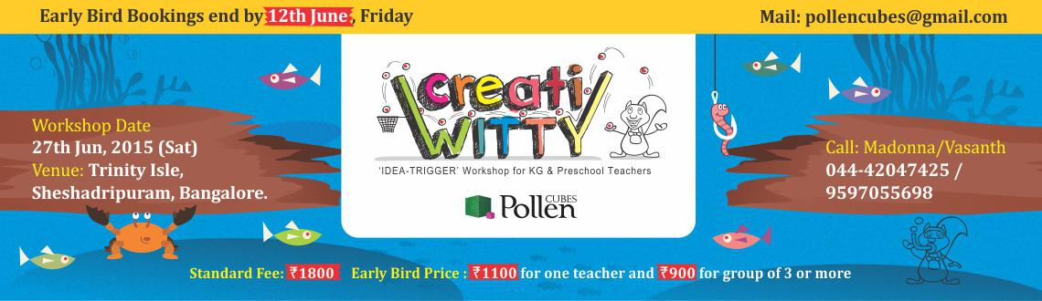 CreatiWITTY: Idea-trigger workshop for KG and Preschool Teachers