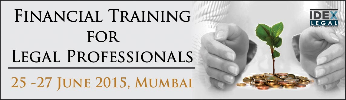 Book Online Tickets for Financial Training for Legal Professiona, Mumbai. The growing complexities of international commercial transactions have led to a strong demand for lawyers and legal professionals who, along with a strong legal understanding, also have the commercial acumen to meet client requirements and offer busi