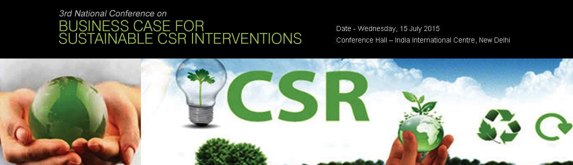 3rd national conference on Business case for Sustainable CSR Interventions