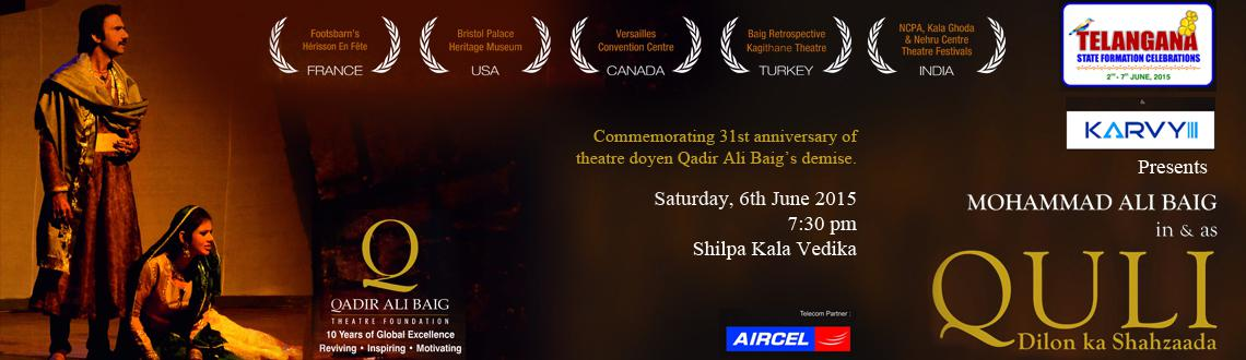 Quli: Dilon ka Shahzaada - Play by Qadir Ali Baig Theatre Foundation