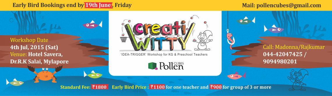 creatiWITTY: Idea-Trigger Workshop for Preschool and KG teachers