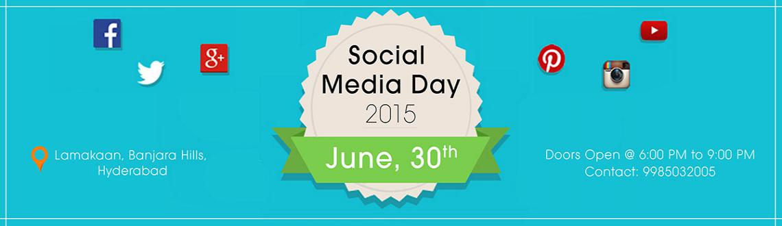 Book Online Tickets for Social Media Day, Hyderabad. We are celebrating \\\