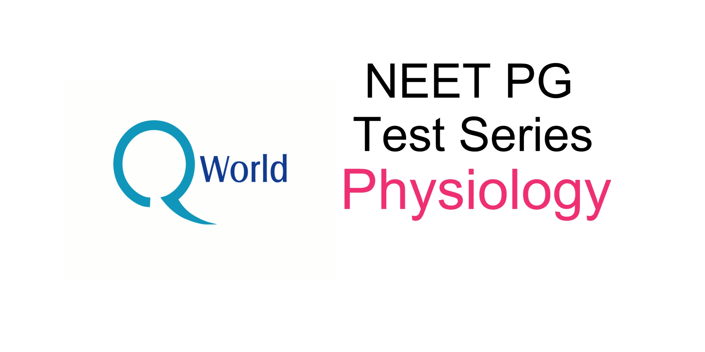 Q world NEET PG Test Series - Physiology Test