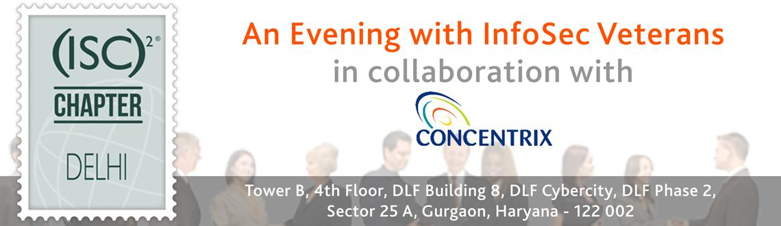 An Evening with InfoSec Veterans @ Concentrix