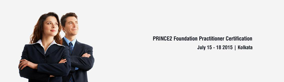 Book Online Tickets for PRINCE2 FOUNDATION  PRACTITIONER CERTIFI, Kolkata. PRINCE2® FOUNDATION & PRACTITIONER CERTIFICATION