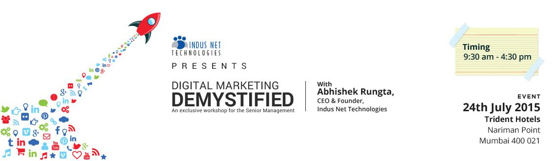 Digital Marketing Demystified - Mumbai 2015