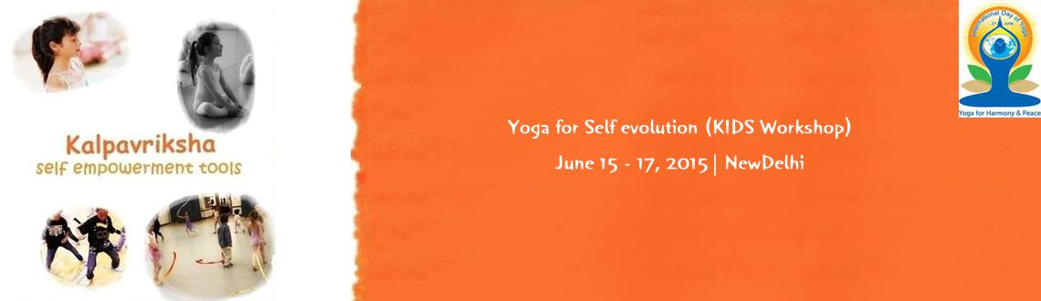 Book Online Tickets for Yoga for Self evolution (KIDS Workshop) , NewDelhi. Don\\\'t waste your kids Holidays! Give him a sensible break to get empowered and evolve through our workshops. This workshop delivers live technologies derived out of the Science of Yoga which helps in enhancing the innate capabilities of