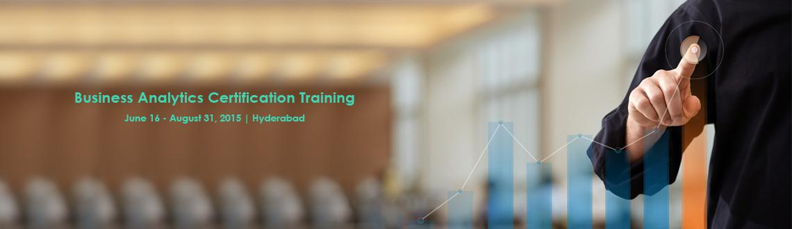 Book Online Tickets for Business Analytics Certification Trainin, Hyderabad. 