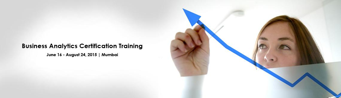 Business Analytics Certification Training in Mumbai on Jun-Aug,2015