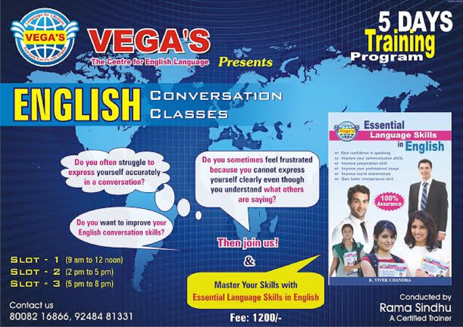 Book Online Tickets for VEGAS- ENGLISH  CONVERSATION CLASSES, Hyderabad. ENGLISH CONVERSATION CLASSES