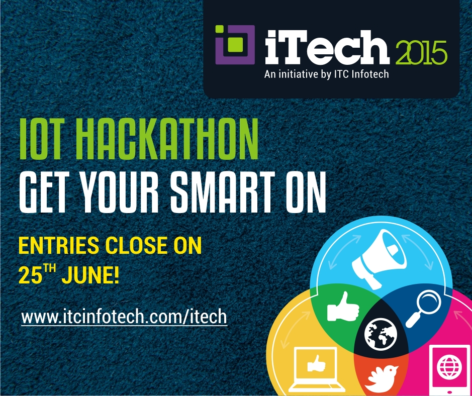 Book Online Tickets for IoT Hackathon, Bengaluru. iTech2015. An ITC Initiative - IoT Hackathon - Get Your Smart On.