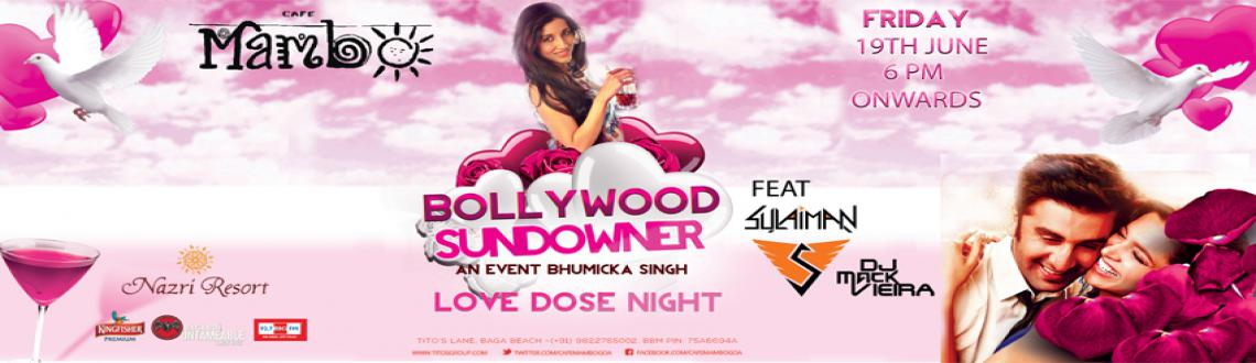 Book Online Tickets for Bollywood Sundowner By Bhumicka Singh Lo, Calangute. 