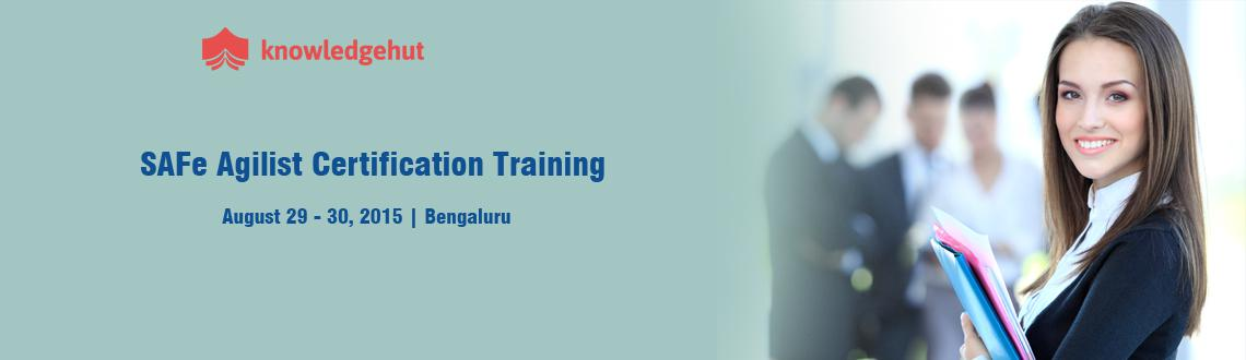 Book Online Tickets for SAFe Agilist Certification Training in B, Bengaluru.  