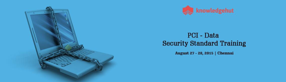 PCI - Data Security Standard Training in Chennai