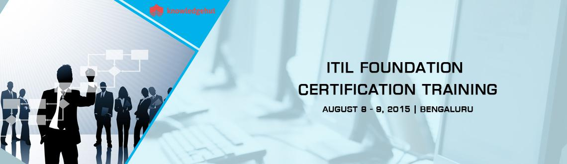 Book Online Tickets for ITIL Foundation Certification Training i, Bengaluru.  