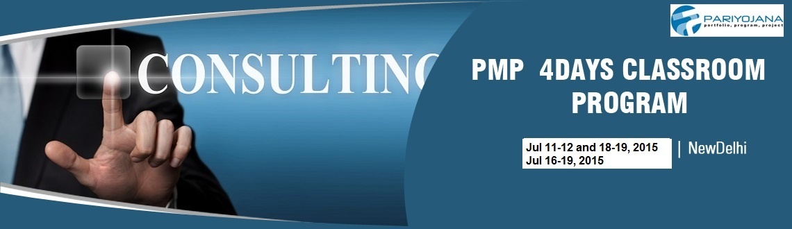 PMP DELHI JULY 2015 4 DAYS CLASSROOM PLUS ONLINE PROGRAM