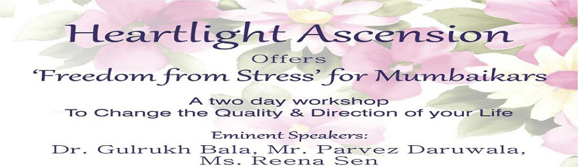 Heartlight Seminar (Nine workshops and four meditation events)