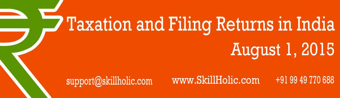 Taxation and Filing Returns in India