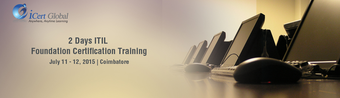 2 Days Itil Foundation Certification Training Courses In Coimbatore