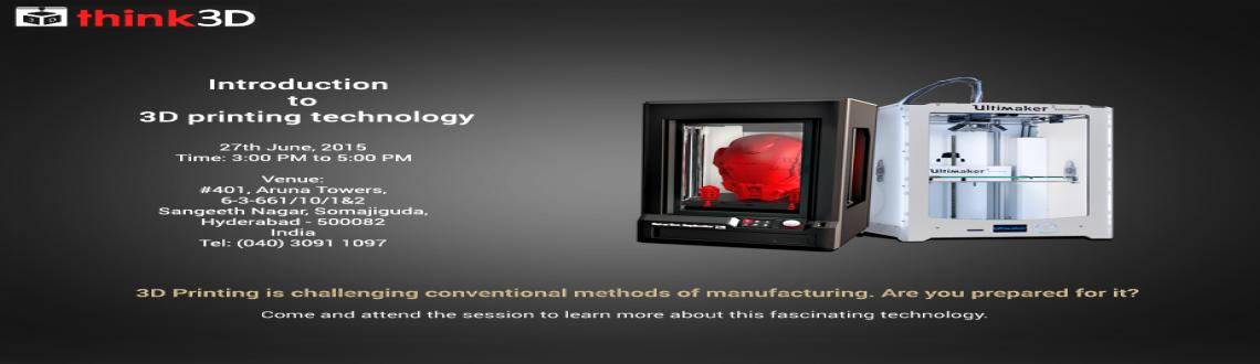 Book Online Tickets for Free 3D printing workshop @ Hyderabad, Hyderabad. think3D, India\\\'s largest 3D printer store is conducting a 3D printing workshop on Saturday June 27th 2015 at think3D office, Sangeeth nagar, SomajigudaHyderabad. This workshop is intended for all those who are inquisitive of 3D printing technology