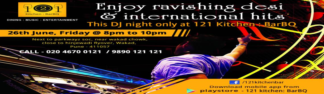 DJ night and live-music special events at 121 Kitchen : BarBQ- Wakad, Pune