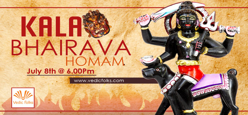 Book Online Tickets for  Kalashtami Day Special Ritual Kala Bhai, Chennai. 