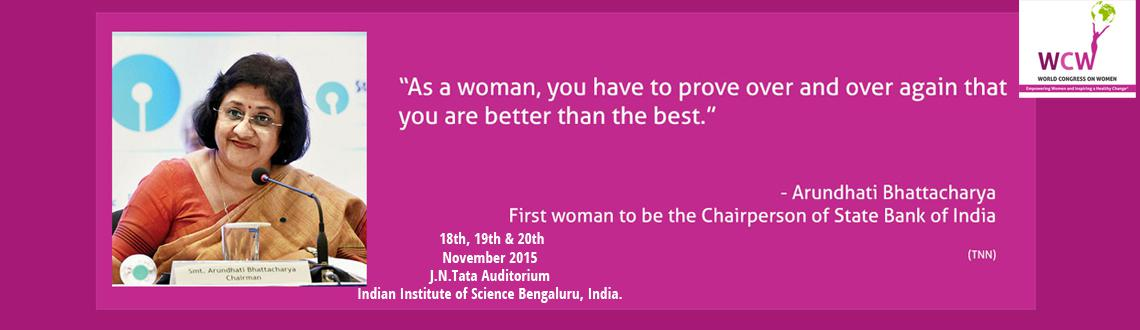 Book Online Tickets for World Congress on Women-2015, Bengaluru. WORLD CONGRESS ON WOMEN (WCW-2015):