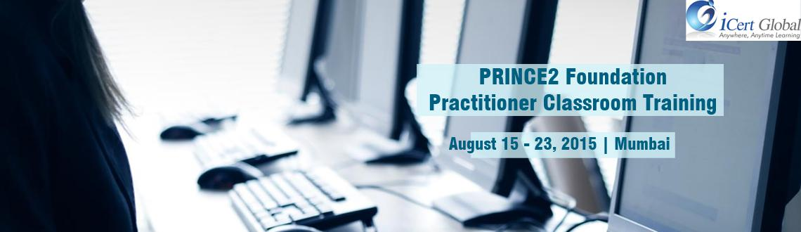 PRINCE2 Foundation  Practitioner Classroom Training Certification Courses in Mumbai, IN with 100 Passing Assurance-iCert Global, Enroll Now