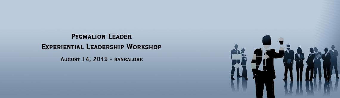 Book Online Tickets for Pygmalion Leader - Experiential Leadersh, Bengaluru. Happy to share with you the details of our Ninth Offering of \\\