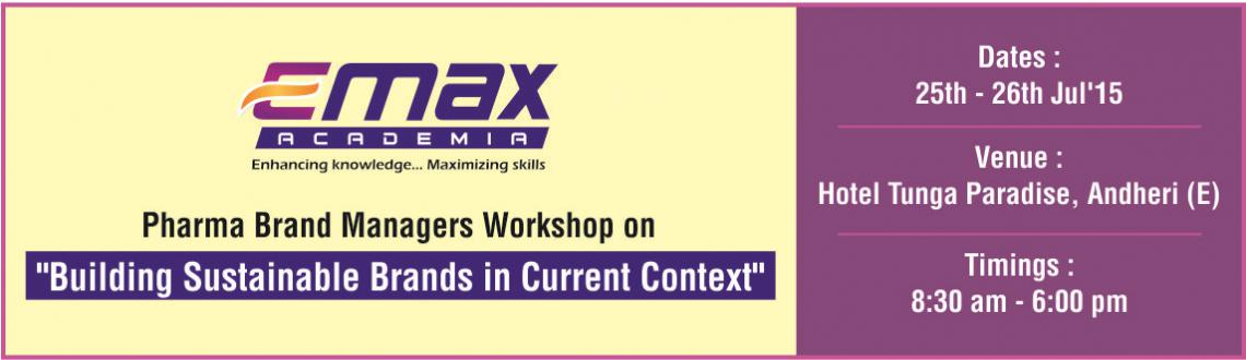 Book Online Tickets for Brand Managers Workshop on Building Sust, Mumbai. As a brand manager or a person interested in making career in Brand Management in Pharma Industry, are you facing challenges like,