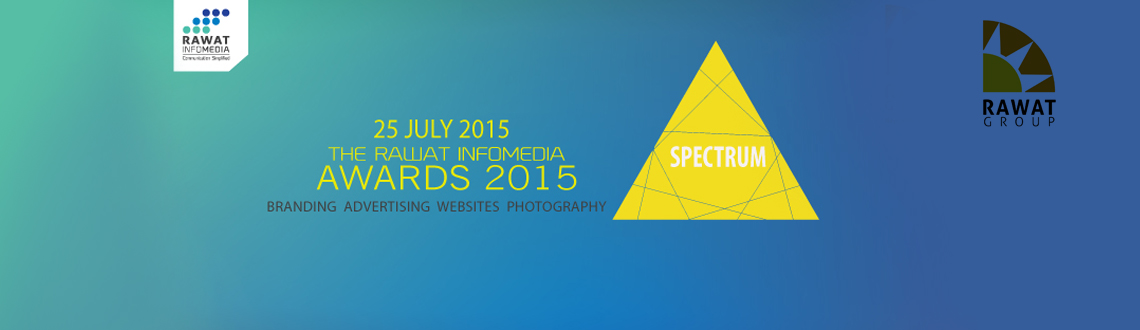 SPECTRUM 2015- RAWAT Infomedia Awards