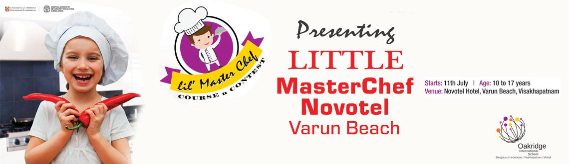 Little Masterchef At Novotel - varun Beach Vizag