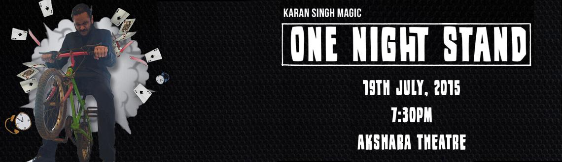 Karan Singh Magic: One Night Stand