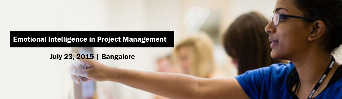 Book Online Tickets for Emotional Intelligence in Project Manage, Bengaluru.