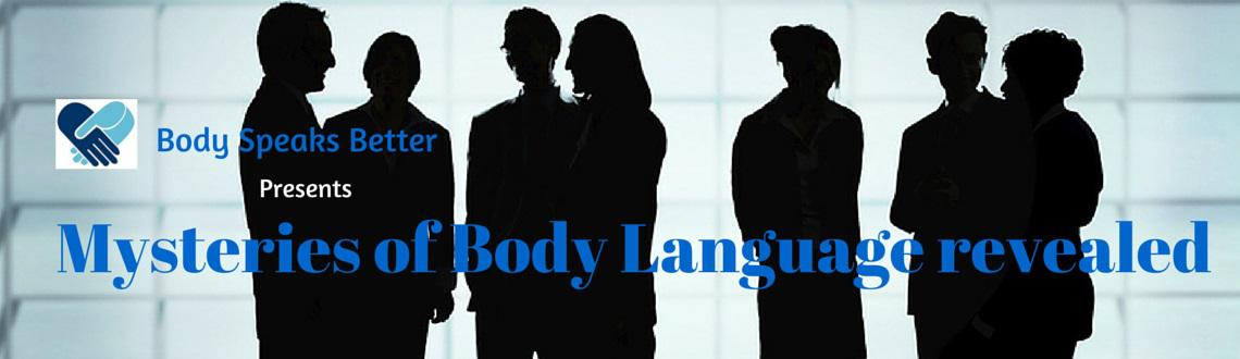 Mysteries of Body Language revealed